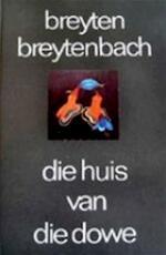Huis van die dowe - Breyten Breytenbach (ISBN 9789029005647)