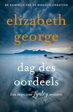 Dag des oordeels - Elizabeth George (ISBN 9789022998762)