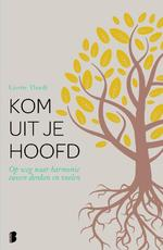 Kom uit je hoofd - Lisette Thooft (ISBN 9789022574980)