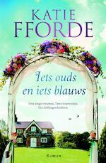 Iets ouds en iets blauws - Katie Fforde (ISBN 9789402304749)