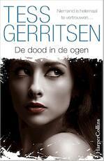 De dood in de ogen - Tess Gerritsen (ISBN 9789402750003)