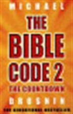 The Bible code 2 - Michael Drosnin (ISBN 9780753817247)