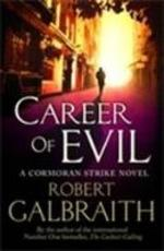 Career of Evil - Robert Galbraith (ISBN 9780751563580)