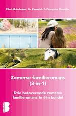 Zomerse familieromans, 3-in-1-bundel