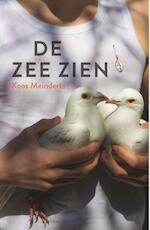 De zee zien - Koos Meinderts (ISBN 9789026139130)