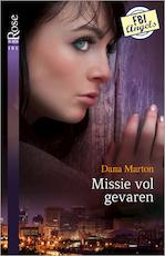 Missie vol gevaren - Dana Marton (ISBN 9789402514414)