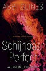 Schijnbaar perfect - Abbi Glines (ISBN 9789045210827)