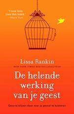De helende werking van je geest - Lissa Rankin (ISBN 9789044973846)