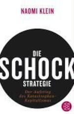 Die Schock-Strategie - Naomi Klein (ISBN 9783596174072)