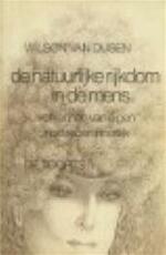 De natuurlijke rijkdom in de mens - Wilson Miles Van Dusen, Cora de Smit (ISBN 9789060202043)