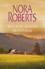 Wolken boven Montana - Nora Roberts (ISBN 9789402700305)