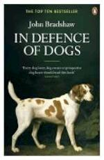 In Defence of Dogs - John Bradshaw (ISBN 9780141046495)