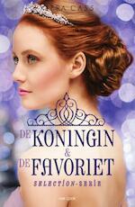 De koningin & de favoriet - Kiera Cass (ISBN 9789000346240)