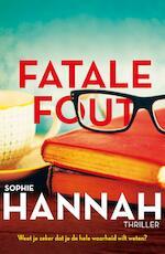 Fatale fout - Sophie Hannah (ISBN 9789026137174)