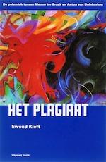 Het plagiaat - Ewoud Kieft (ISBN 9789075697964)