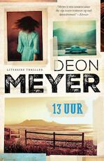 13 Uur - Deon Meyer (ISBN 9789400506312)