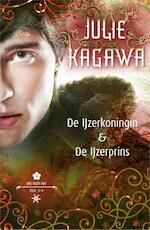 De ijzerkoningin & ijzerprins - Julie Kagawa (ISBN 9789402705508)