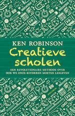 Creatieve scholen - Ken Robinson (ISBN 9789000348077)