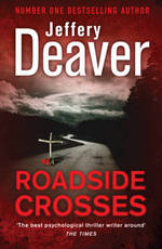 Roadside Crosses - Jeffery Deaver (ISBN 9780340994047)