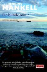 De blinde muur - Henning Mankell (ISBN 9789044536850)