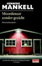 Moordenaar zonder gezicht - Henning Mankell (ISBN 9789044536775)