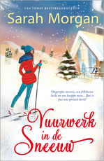 Vuurwerk in de sneeuw - Sarah Morgan (ISBN 9789402515329)