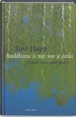 Boeddhisme is niet wat je denkt - S. Hagen (ISBN 9789069636214)