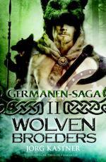 Wolvenbroeders - Jörg Kastner (ISBN 9789045210629)