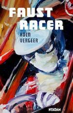 Faust Racer - Koen Vergeer (ISBN 9789046820452)