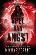 Spel van angst - Michael Grant (ISBN 9789402709902)