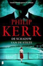 De schaduw van de stilte - Philip Kerr (ISBN 9789022576663)