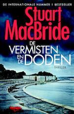 De vermisten en de doden - Stuart MacBride (ISBN 9789402304961)