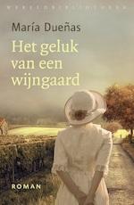 Het geluk van een wijngaard - María Dueñas (ISBN 9789028441613)
