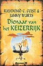 Dienaar van het Keizerrijk - Raymond E Feist, J. Wurts (ISBN 9789029058759)