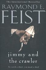 Jimmy and the Crawler - Raymond E. Feist (ISBN 9780008160517)