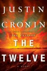 The Passage Trilogy 2. The Twelve - Justin Cronin (ISBN 9780553840742)