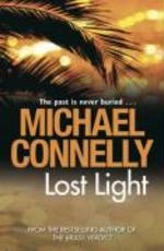 Lost Light - Michael Connelly (ISBN 9781409116844)