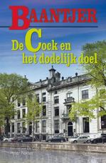 De Cock en het dodelijk doel - Baantjer, Peter Römer (ISBN 9789026138454)