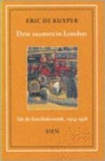 Drie zusters in Londen - Eric de Kuyper (ISBN 9789061684572)