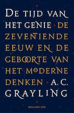 De tijd van het genie - A.C. Grayling (ISBN 9789048832767)