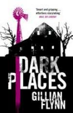 Dark Places - Gillian Flynn (ISBN 9780753827031)