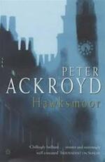 Hawksmoor - Peter Ackroyd (ISBN 9780140171136)
