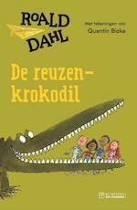 De reuzenkrokodil - Roald Dahl (ISBN 9789026140747)