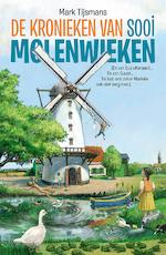 De kronieken van Sooi Molenwieken - Tijsmans Mark (ISBN 9789462345539)