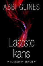 Laatste kans - Abbi Glines (ISBN 9789045209654)