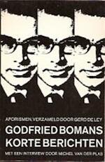 Korte berichten - Godfried Bomans, B. G. F. Brinkel, Gerd de Ley, Michel van der Plas (ISBN 9789022914311)