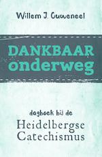Dankbaar onderweg - Willem J. Ouweneel (ISBN 9789043526494)