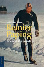 Reinier Paping - Mark Hilberts (ISBN 9789056153717)