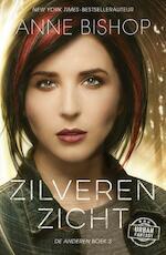 Zilveren zicht - Anne Bishop (ISBN 9789026139888)