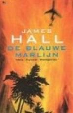 De blauwe marlijn - James Hall, Peter Cuijpers (ISBN 9789044306583)
